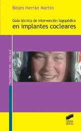 Guía técnica de intervención logopédica en implantes cocleares