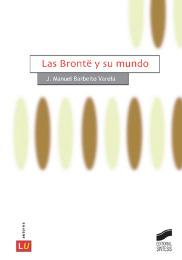 Las Brontë y su mundo