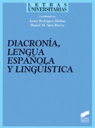 Diacronía. Lengua española y lingüística