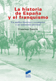 La historia de España y el franquismo