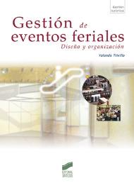 Gestión de eventos feriales. Diseño y organización