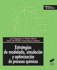 Estrategias de modelado, simulación y optimización de procesos químicos