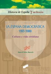 La España democrática (1975-2000). Cultura y vida cotidiana