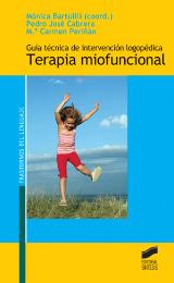 Gu�a t�cnica de intervenci�n logop�dica en Terapia miofuncional