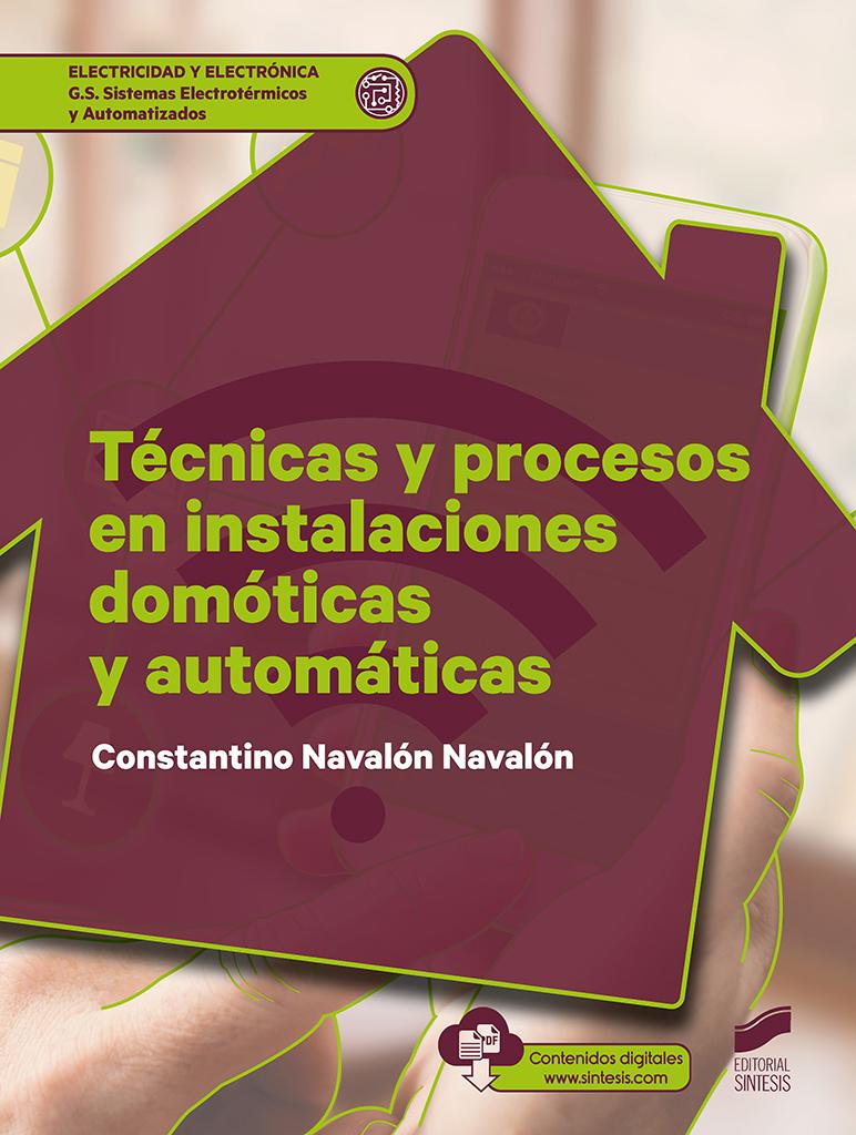 Técnicas y procesos en instalaciones domóticas y automáticas