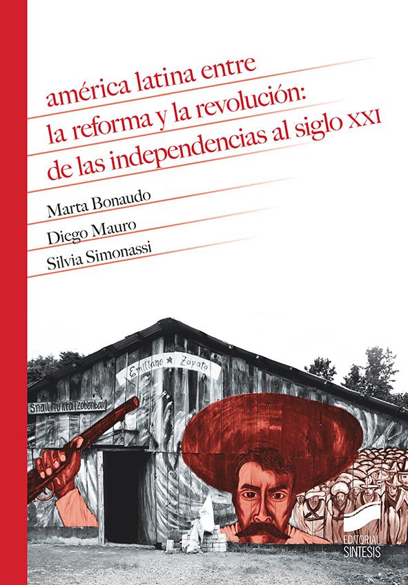 América Latina entre la reforma y la revolución