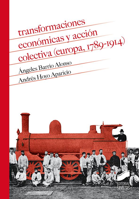 Transformaciones económicas y acción colectiva (Europa, 1789-1914)