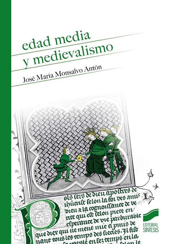 Edad Media y medievalismo