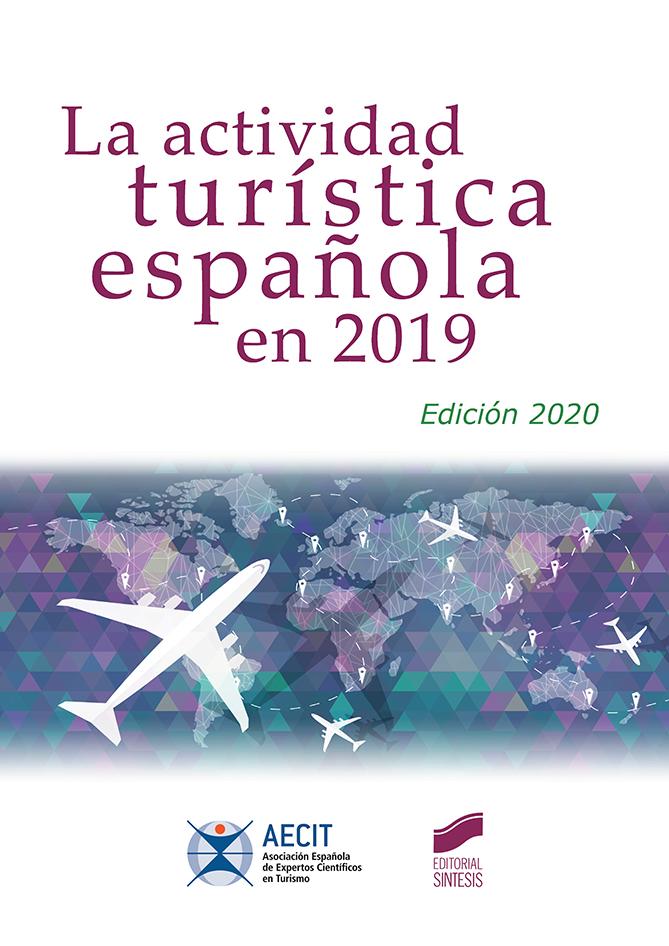 La actividad turística española en 2019 (Edición 2020)