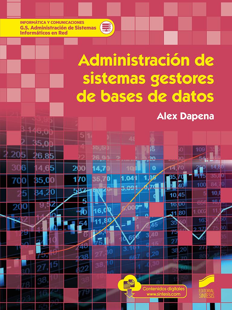 Administración de sistemas gestores de bases de datos