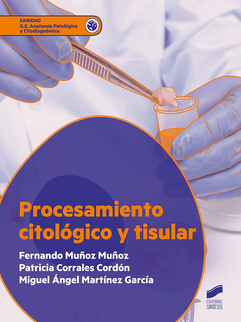 Procesamiento citológico y tisular