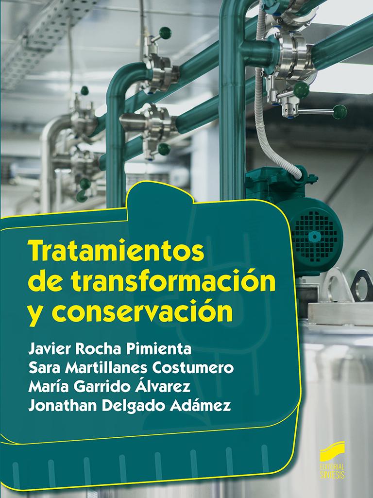 Tratamientos de transformación y conservación