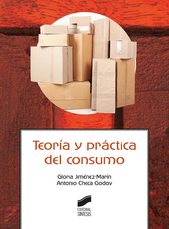 Teoría y práctica del consumo