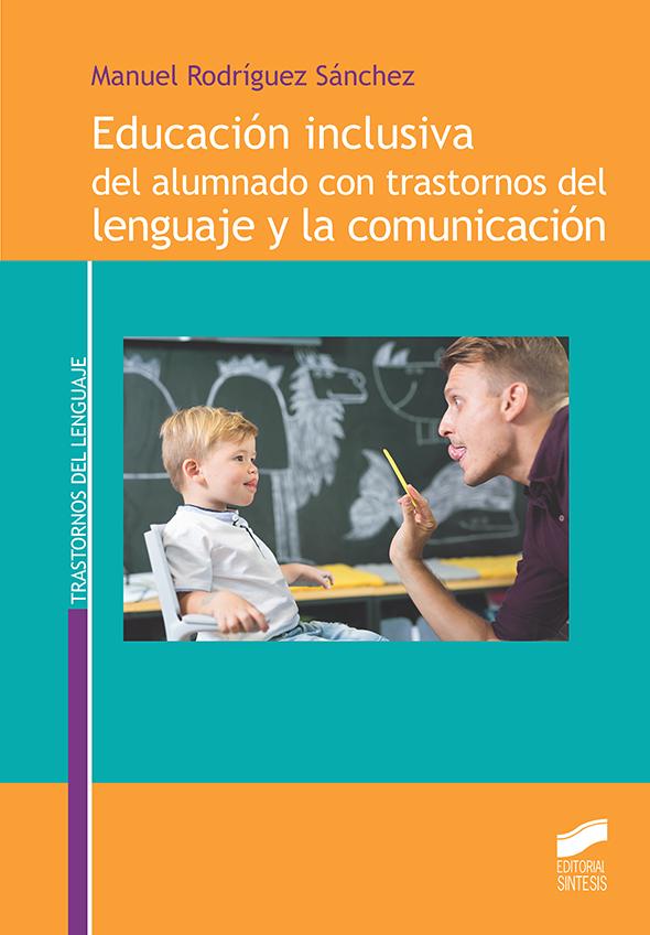 Educación inclusiva del alumnado con trastornos del lenguaje y la comunicación