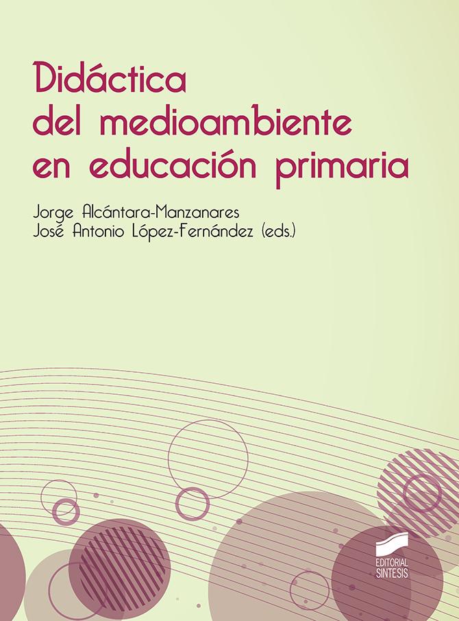 Didáctica del medioambiente en educación primaria