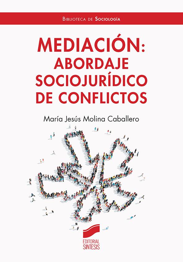 Mediación: abordaje socio-jurídico de conflictos