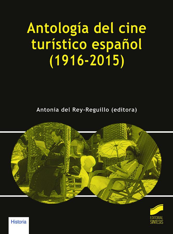 Antología del cine turístico (1916-2015)