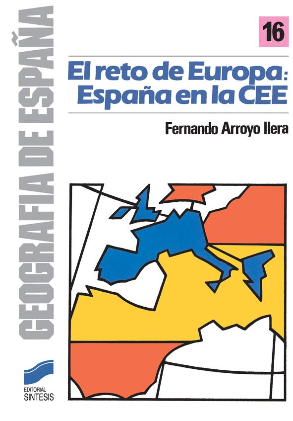 El reto de Europa: España en la CEE