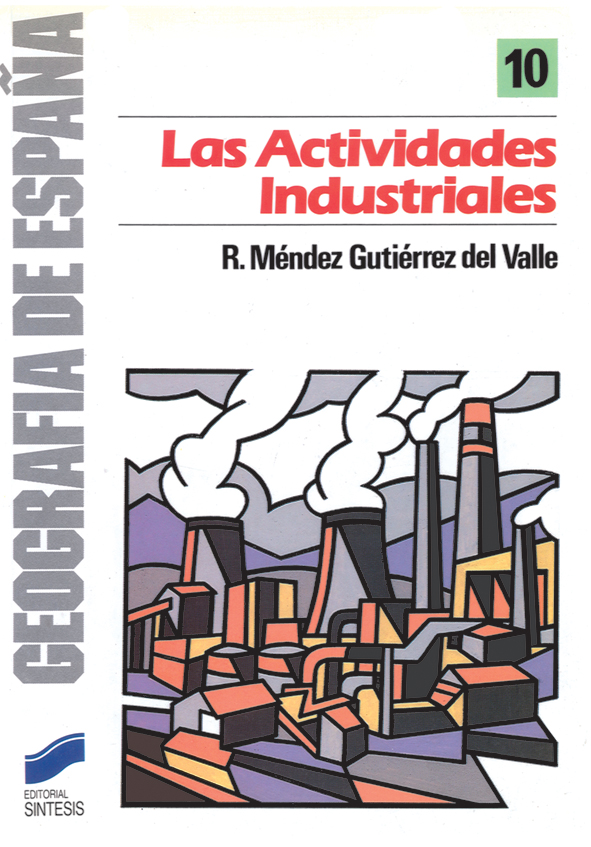 Las actividades industriales