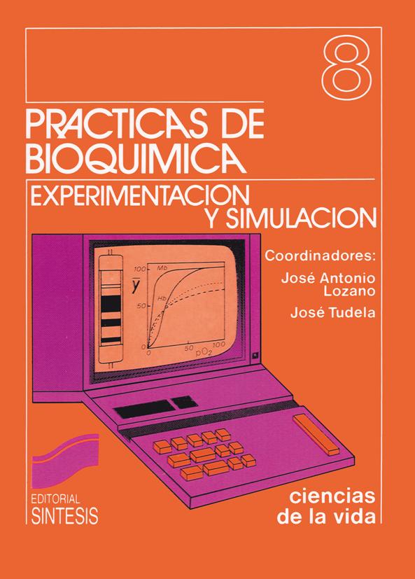 Prácticas de bioquímica: experimentación y simulación