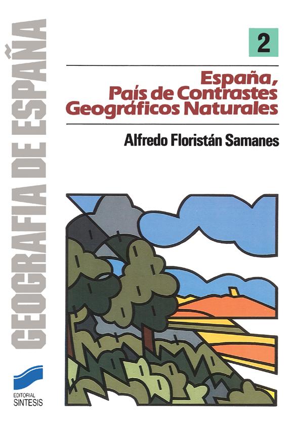 España, país de contrastes geográficos naturales