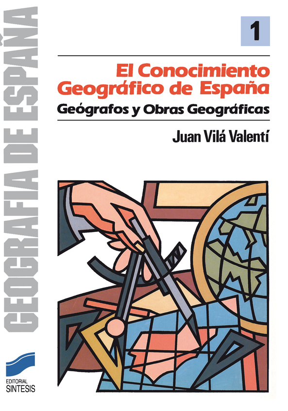 El conocimiento geográfico de España
