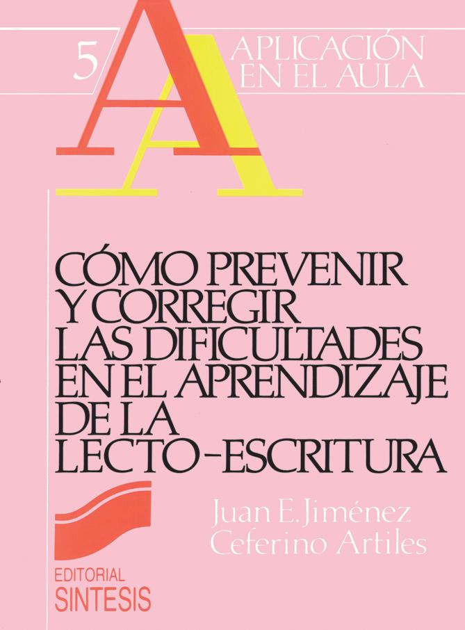 Cómo prevenir y corregir las dificultades en el aprendizaje de la lecto-escritura