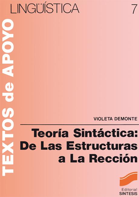 Teoría sintáctica: de las estructuras a la rección