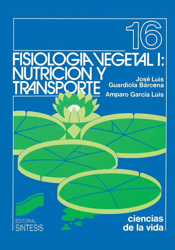 Fisiología vegetal I: nutrición y transporte
