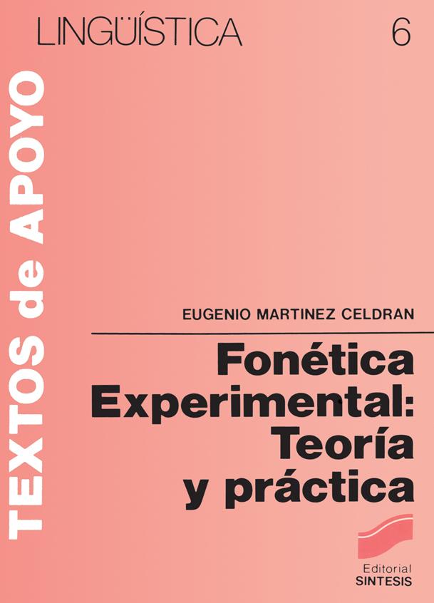 Fonética experimental: teoría y práctica