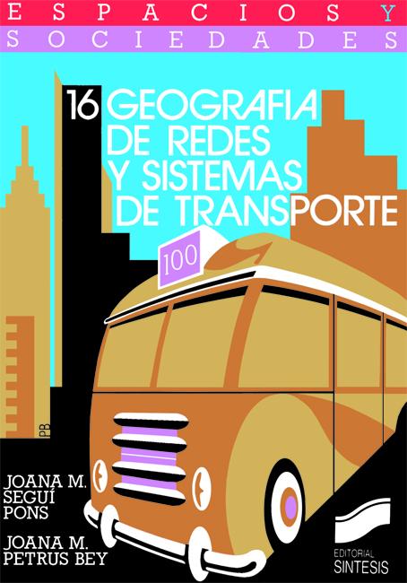Geografía de redes y sistemas de transporte