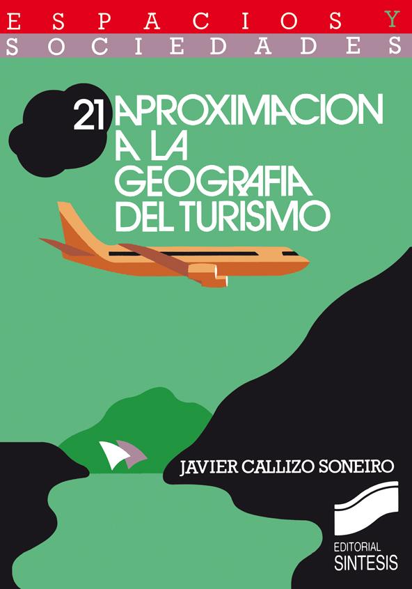 Aproximaci�n a la geograf�a del turismo