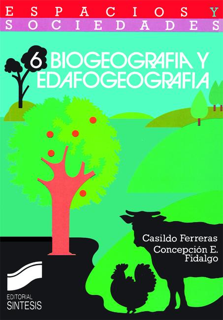 Biogeografía y edafogeografía