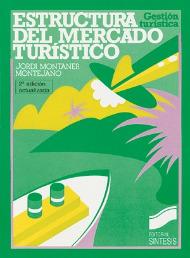 Estructura del mercado turístico (2.ª edición)