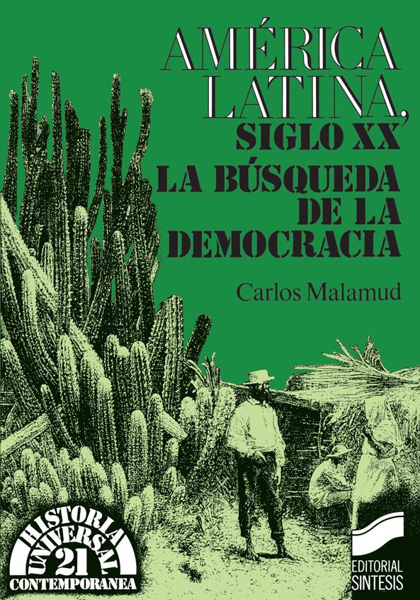 América Latina, siglo XX. La búsqueda de la democracia