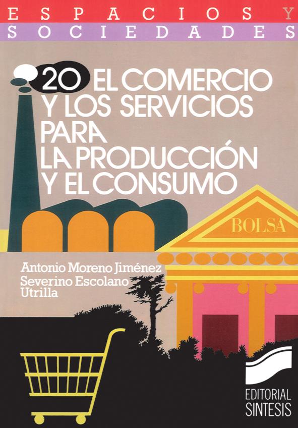 El comercio y los servicios para la producción y el consumo
