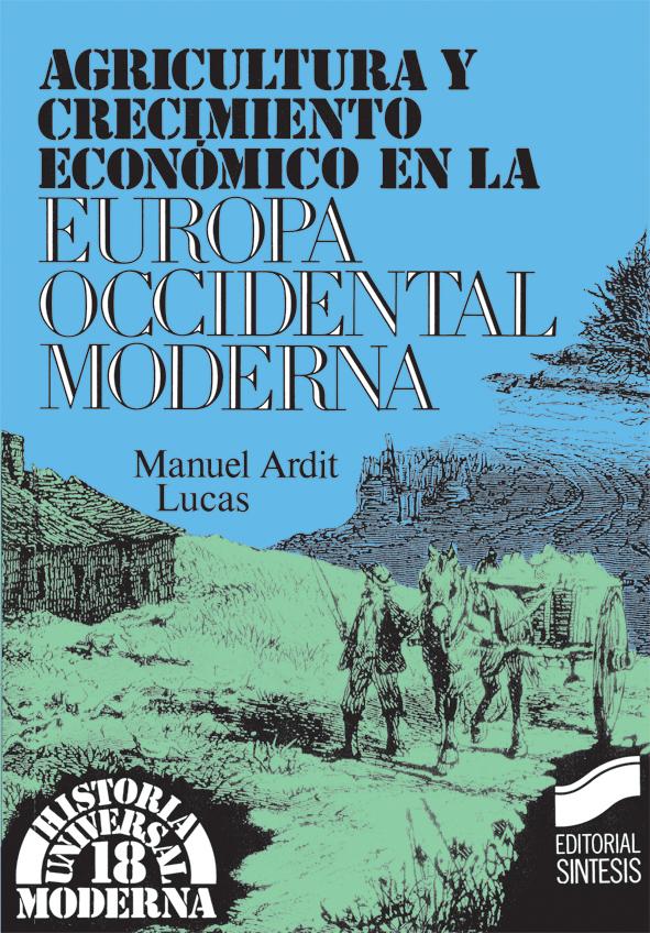 Agricultura y crecimiento económico en la Europa occidental moderna