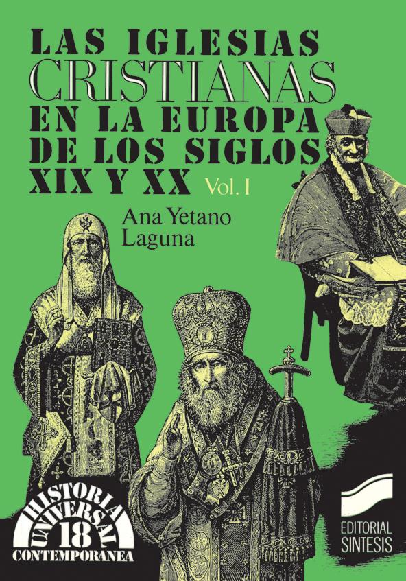 Las iglesias cristianas en la Europa de los siglos XIX y XX. Vol. I