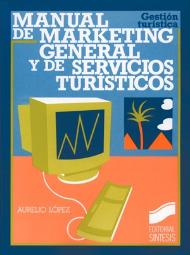 Manual de marketing general y de servicios turísticos