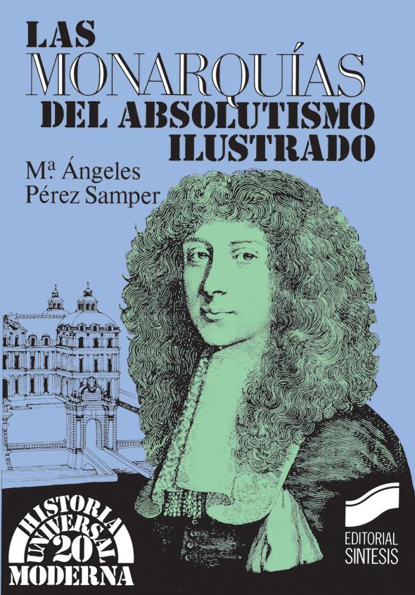 Las monarquías del Absolutismo Ilustrado