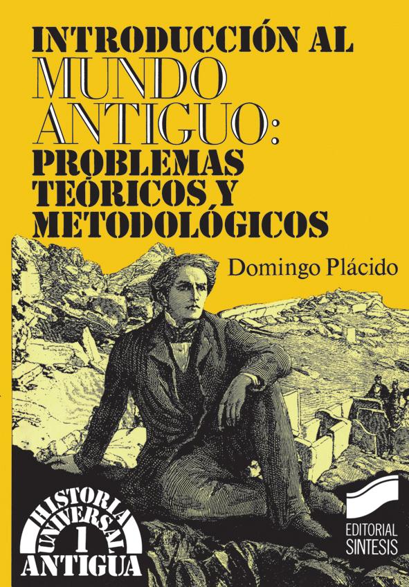 Introducción al Mundo Antiguo: teoría y metodología