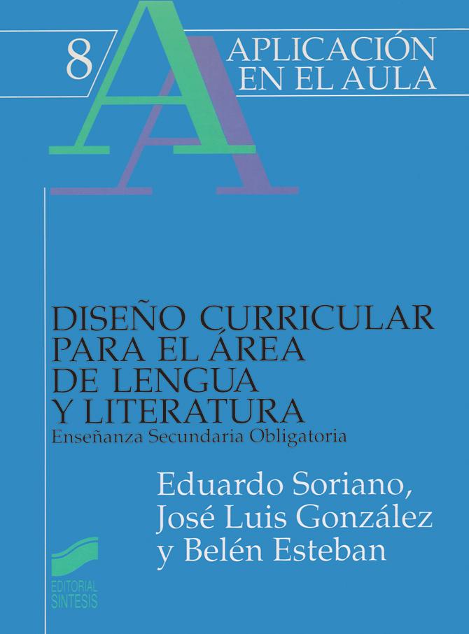 Diseño curricular para el área de lengua y literatura. ESO