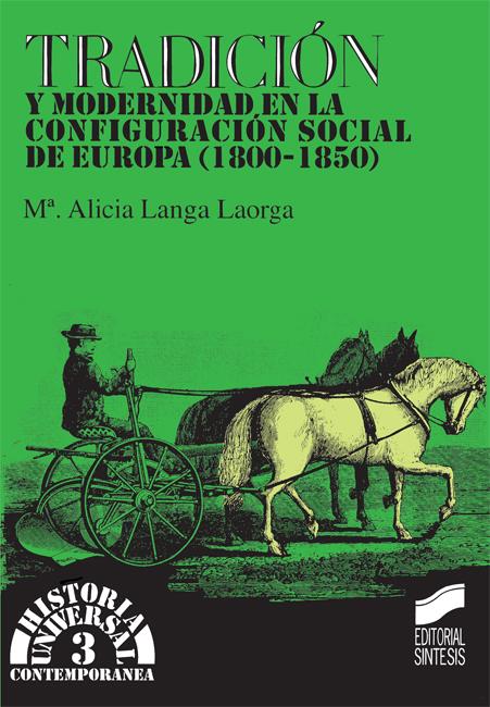 Tradición y modernidad en la configuración social de Europa (1800-1850)