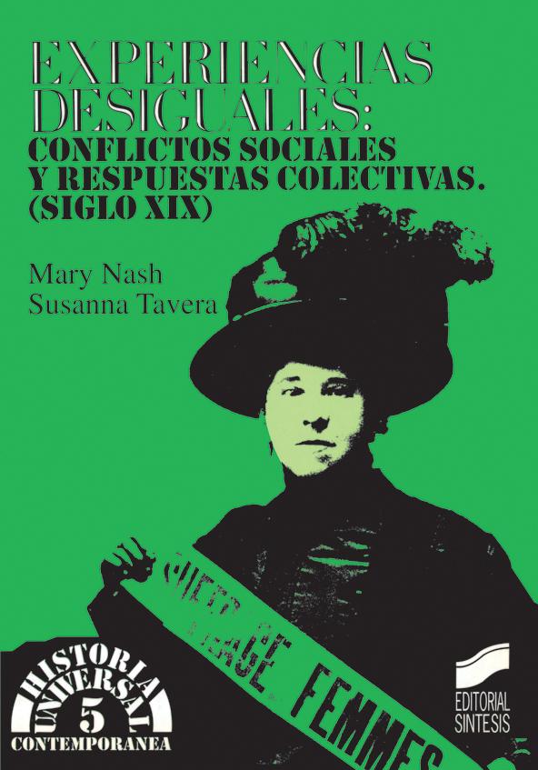 Experiencias desiguales: conflictos sociales y respuestas colectivas (siglo XIX)