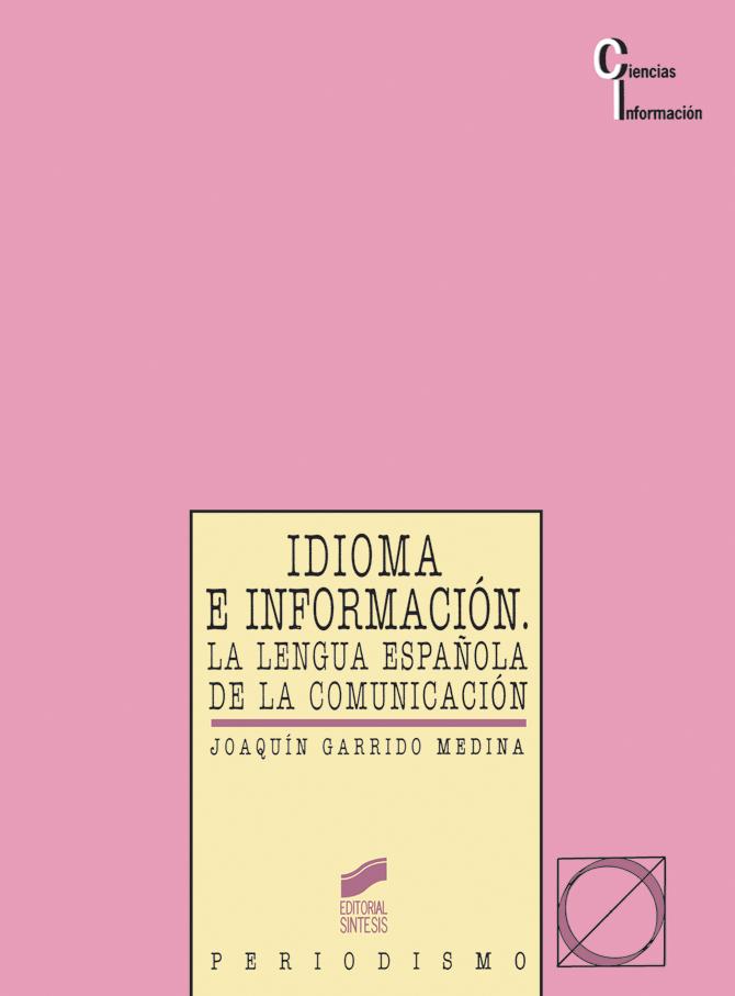 Idioma e información. La lengua española de la comunicación