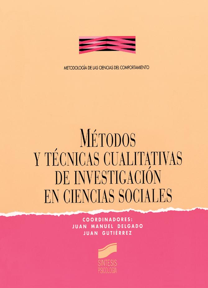 Métodos y técnicas cualitativas de investigación en Ciencias Sociales