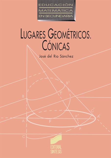 Lugares geométricos. Cónicas