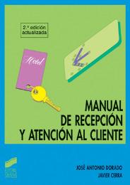 Manual de recepción y atención al cliente (2.ª edición)