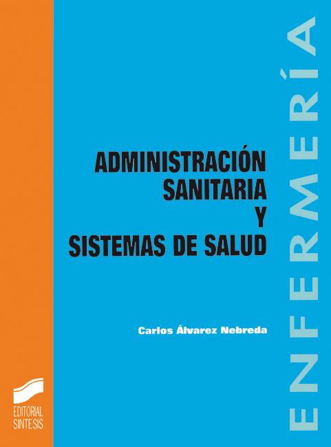 Administración sanitaria y sistemas de salud