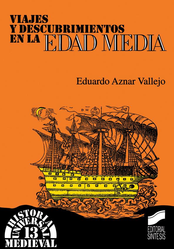 Viajes y descubrimientos en la Edad Media